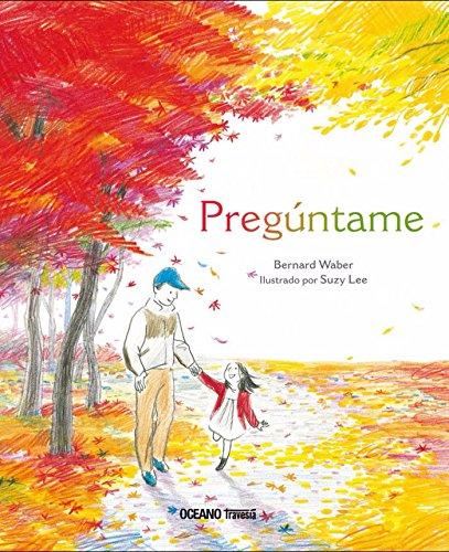 Pregúntame (Los álbumes) por Bernard Waber