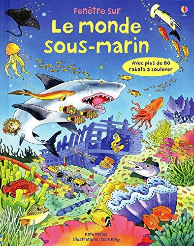 Fentre sur - Le monde sous-marin