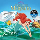 Disney The Little Mermaid: Movie Storybook / Libro basado en la pelicula (English-Spanish) (Disney Princess)