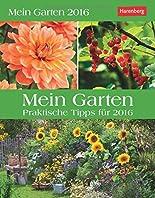 Mein Garten 2016: Praktische Tipps für 2016 hier kaufen