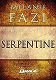 Serpentine (French Edition)