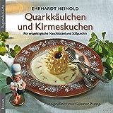 Quarkkäulchen und Kirmeskuchen: Die schönsten Koch- und Backrezepte für erzgebirgische