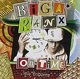 Songtexte von Biga Ranx - On Time