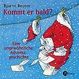 Kommt er bald?, 1 Audio-CD - Bjarne Reuter