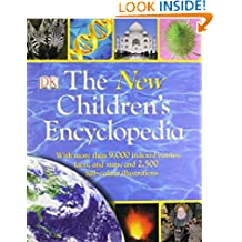 The New Children's Encyclopedia: With More Than 9,000 Indexed Entries and 2,500 Full-Color Illustrations