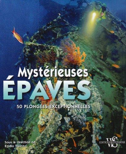 MYSTERIEUSES EPAVES