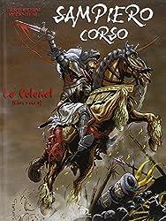 Sampiero Corso, tome 1 : Le Colonel