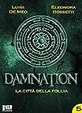 Damnation V: La città della follia