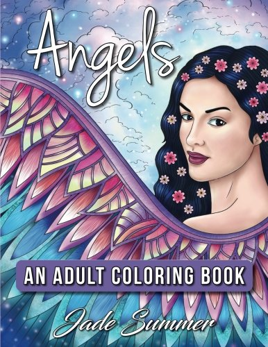 Preisvergleich Produktbild Angels: An Adult Coloring Book with Beautiful Christian Women,  Relaxing Floral Designs,  and Inspirational Religious Themes