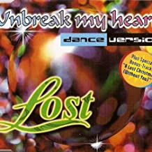 Unbreak My Heart (Dance Versio