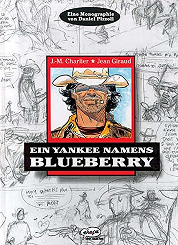Blueberry Monographie - Ein Yankee namens Blueberry