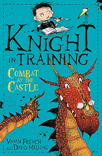 Combat at the Castle: Book 5 (Knight in Training)
