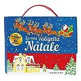 La mia valigetta di Natale. Ediz. a colori