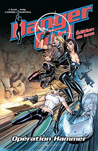 Danger Girl - Opération Hammer par J. Scott Campbell