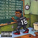 Fuck the Blogs [Explicit]