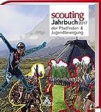 Scouting Jahrbuch 2017: der Pfadfinder- & Jugendbewegung