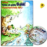 Komm, noi giocare Ukulele. Band 2-Ukulele Scuola per Bambini di Karl pulsante-Manuale con CD e Dunlop plek