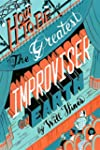 How to be the Greatest Improviser on...