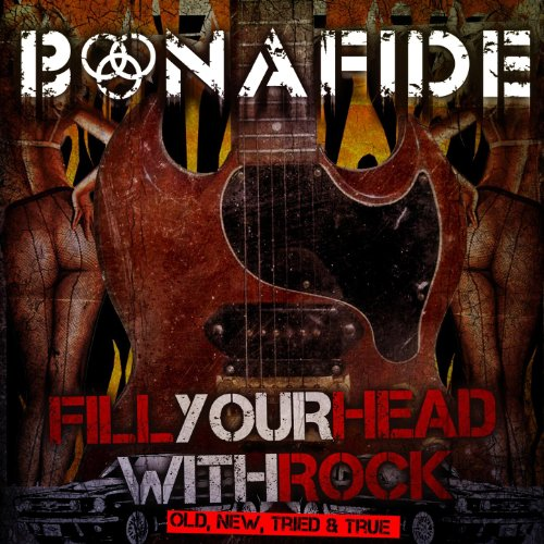 Fill Your Head With Rock - Old...