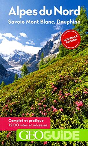 Alpes du Nord: Savoie, Mont-Blanc, Dauphin