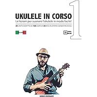 UKULELE IN CORSO: Le lezioni per suonare l'ukulele in modo facile