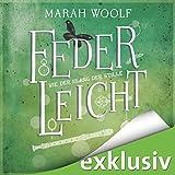 Wie der Klang der Stille (FederLeichtSaga 3) (audio edition)