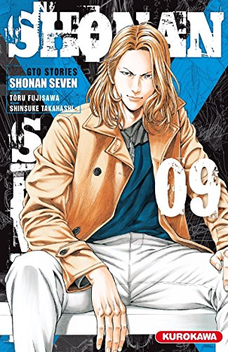 Shonan Seven - GTO Stories Edition simple Tome 9
