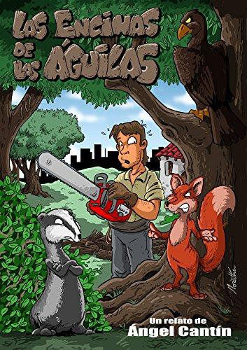 Las encinas de las águilas por Ángel Cantín Valenciano