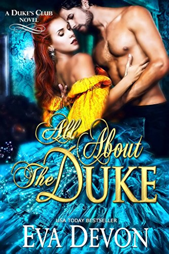 All About the Duke (The Dukes' Club Book 4)