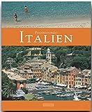 Faszinierendes ITALIEN - Ein Bildband mit über 110 Bildern - FLECHSIG Verlag - Ulrike Ratay (Autorin), Max Galli (Fotograf)