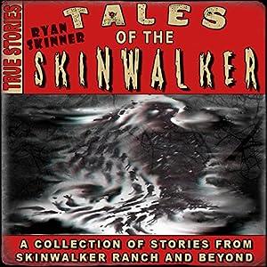 Skinwalker Ranch: Tales of the Skinwalker (Audio Download): Amazon
