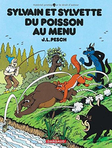 Sylvain et Sylvette, Tome 9 : Du poisson au menu par Jean-Louis Pesch