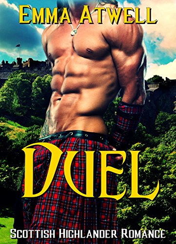 ROMANCE: HIGHLANDER: Duel (Scottish Historical Arranged Marriage Protector Romance)