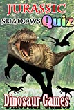 Jurassic Shadows Quiz,Dinosure Games (English Edition)