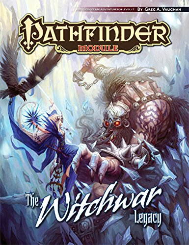 Pathfinder Module: The Witchwar Legacy por Paizo Staff