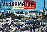 Image de Verbomania : Cahier pour conjuguer les verbes français