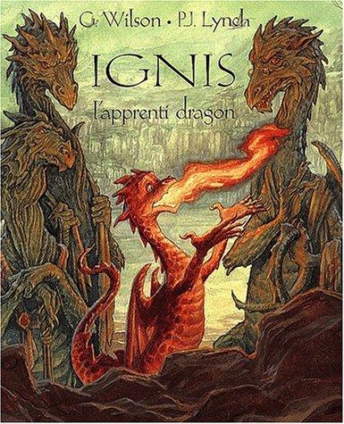Ignis. L'apprenti dragon