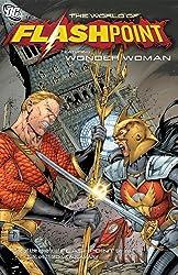 Flashpoint World Of Flashpoint Wonder Woman TP (Wonder Woman (DC Comics Paperback)) by James Robinson (2012-03-14)