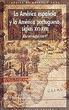 La América española y la América portuguesa siglos XVI-XVIII (Básica de Bolsillo)