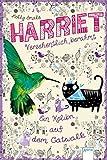 Harriet - versehentlich berühmt (2). Ein Kolibri auf dem Catwalk