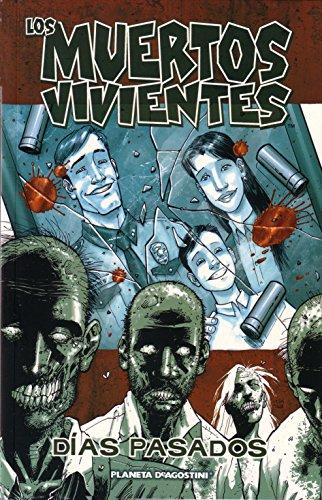 Los-muertos-vivientes-n-01-Das-pasados-Los-Muertos-Vivientes-serie