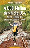 4000 Meilen durch die USA: Meine Reise zu den großen Fragen des Lebens