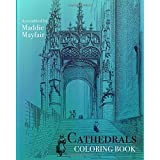 Cathedrals Coloring Book (Colouring Books for Grown-Ups)