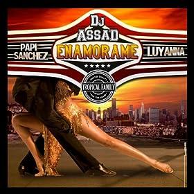 Enamorame (Yeah Baby) [feat. Papi Sanchez, Luyanna] [Latino Version - Tropical Family]