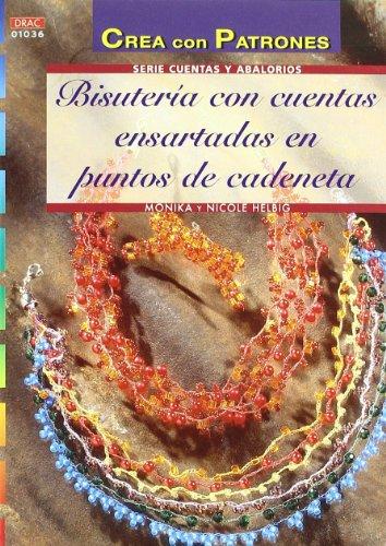 Serie Cuentas y Abalorios nº 36. BISUTERIA CON CUENTAS ENSARTADAS EN PUNTOS DE CADENETA