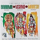 The Holy Trinity: Brahma Vishnu Mahesh