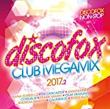 Discofox Club Megamix 2017.2