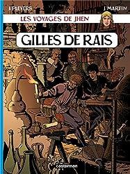 Les voyages de Jhen : Gilles de Rais