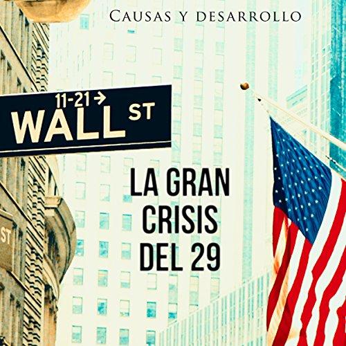 La Gran Crisis del 29  Audiolibri