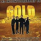 Les Incontournables de Gold